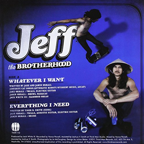 Jeff The Brotherhood Whatever I Want Everything I N