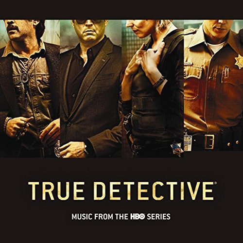 True Detective Soundtrack Soundtrack