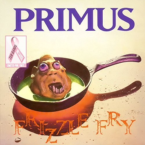 Primus Frizzle Fry Pink Vinyl Frizzle Fry