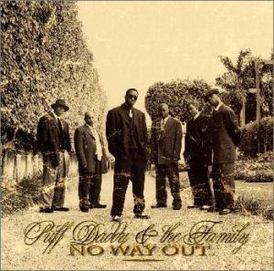 Puff Daddy & The Family No Way Out
