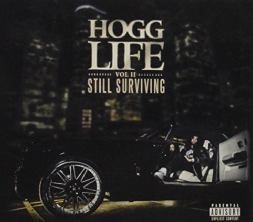 Slim Thug Hogg Life 2 Still Surviving Explicit Version