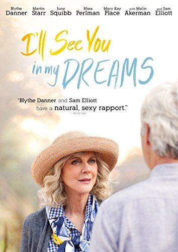 I'll See You In My Dreams Danner Starr Squibb Perlman Elliott