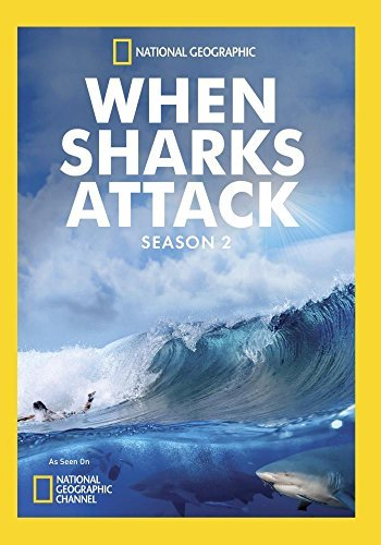 When Sharks Attack Season 2 When Sharks Attack Season 2 When Sharks Attack Season 2
