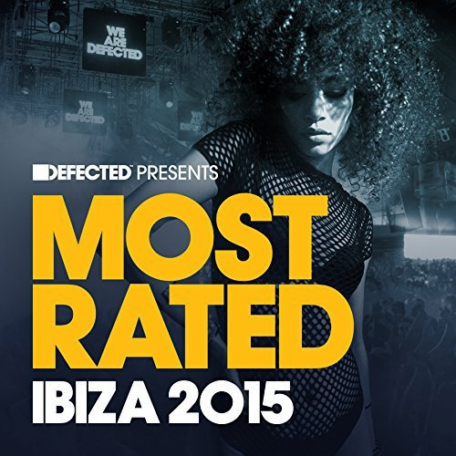 Various Artist Defected Presents Most Rated I Defected Presents Most Rated I