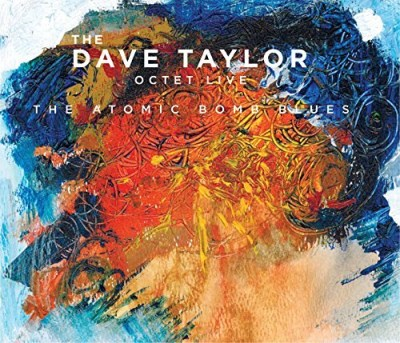 Taylor Dave Smoker Paul Ro Dave Taylor Octet Live The A