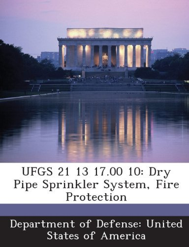 Department Of Defense United States Of Ufgs 21 13 17.00 10 Dry Pipe Sprinkler System Fire Protection