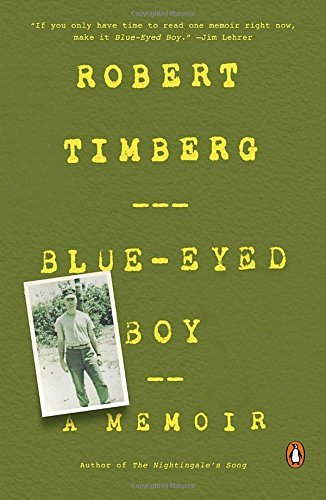 Robert Timberg Blue Eyed Boy A Memoir