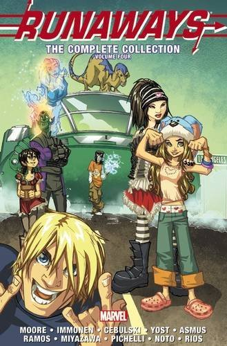 C. B. Cebulski Runaways The Complete Collection Volume 4