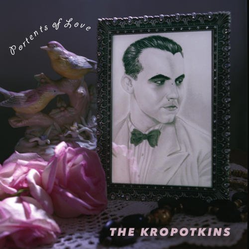 Kropotkins Portents Of Love