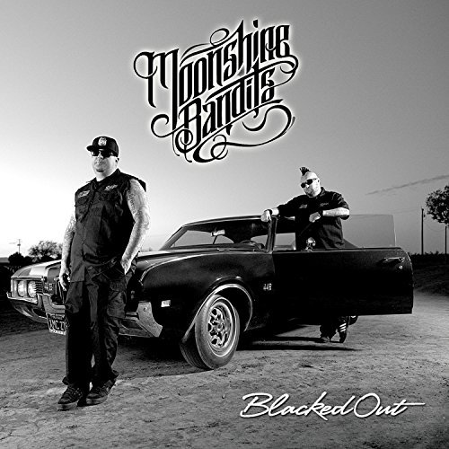 Moonshine Bandits Blacked Out Blacked Out