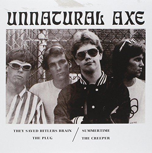 Unnatural Axe They Saved Hitler's Brain 7""