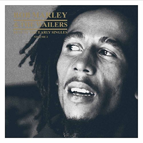 Bob Marley Best Of The Early Singles 2 Best Of The Early Singles 2