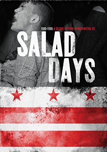 Salad Days A Decade Of Punk In Washington Dc (1980 90) Salad Days A Decade Of Punk In Washington Dc (1980 90) Salad Days A Decade Of Punk In Washington Dc (19