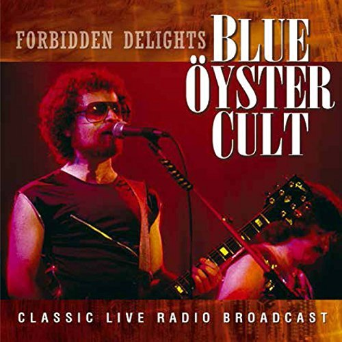 Blue Öyster Cult Forbidden Delights