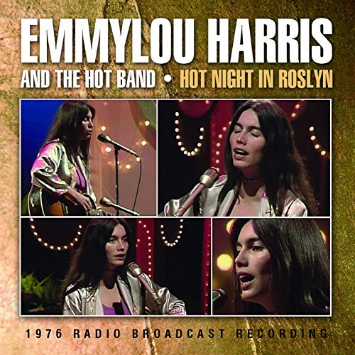 Emmylou Harris Hot Night In Roslyn