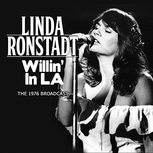 Linda Ronstadt Willin' In L.A.