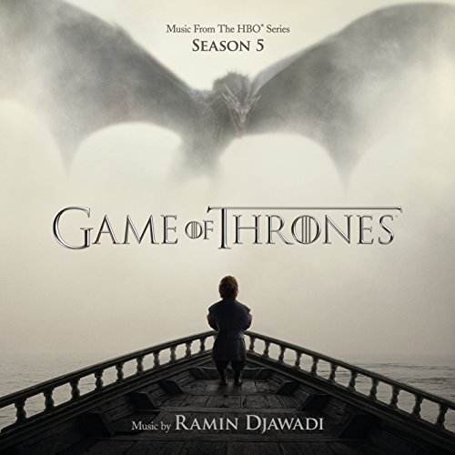 Game Of Thrones Game Of Thrones Season 5 Tv Season 5 Soundtrack