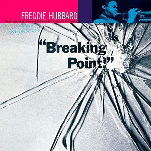Freddie Hubbard Breaking Point