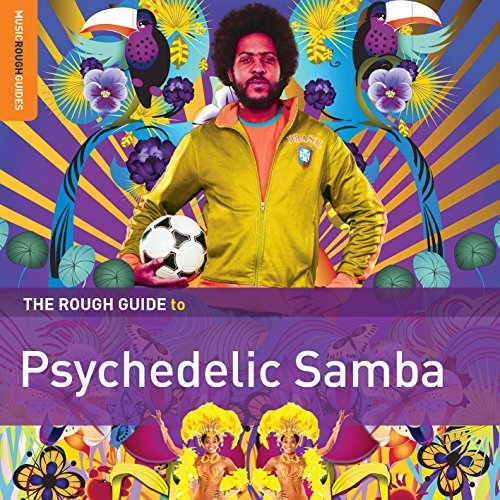 Rough Guide Rough Guide To Psychedelic Samba
