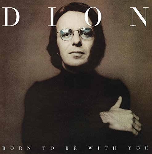 Dion Born To Be With You Lp