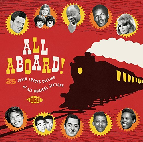 All Aboard! 25 Train Tracks Calling At All Musical Stations All Aboard! 25 Train Tracks Calling At All Musical Stations