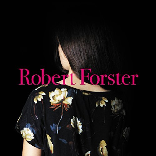 Robert Forster Songs To Play Lp CD