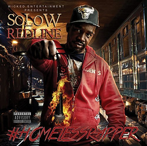 Solow Redline Homelessrapper Explicit Version