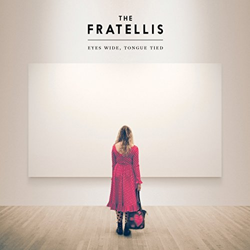Fratellis Eyes Wide Tongue Tied