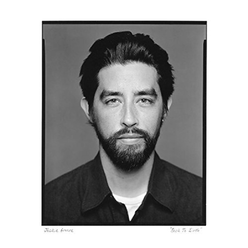 Jackie Greene Back To Birth Back To Birth