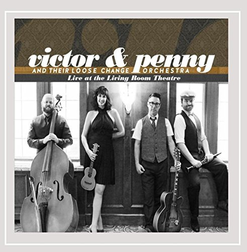 Victor & Penny & Their Loose C Live At The Living Room Theatr