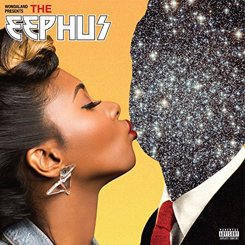 Wondaland Presents The Eephus Wondaland Presents The Eephus Explicit Version Wondaland Presents The Eephus