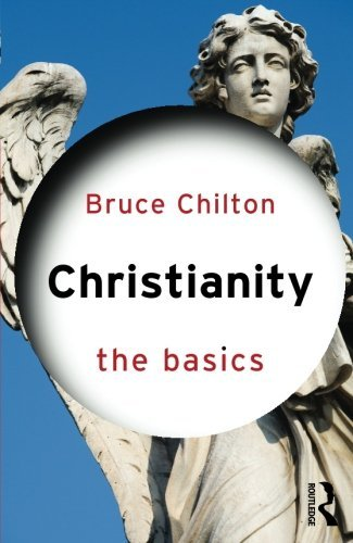 Bruce Chilton Christianity The Basics