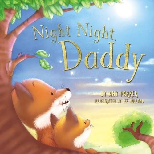 Amy Parker Night Night Daddy
