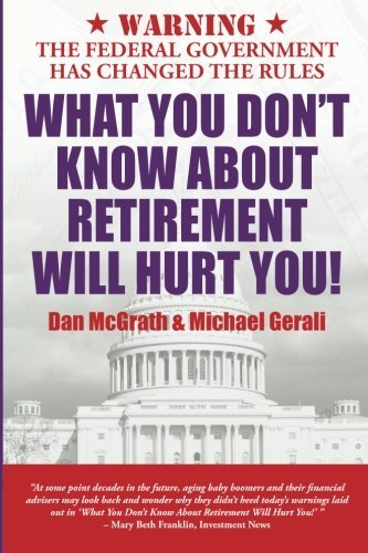 Dan Mcgrath What You Don't Know About Retirement Will Hurt You