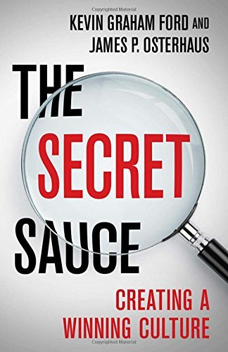 Kevin Graham Ford The Secret Sauce Creating A Winning Culture