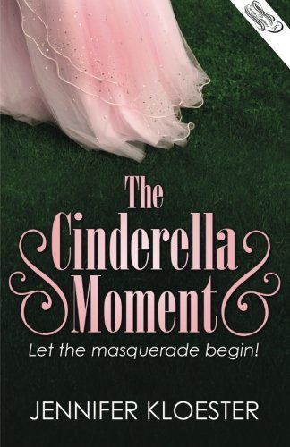 Jennifer Kloester The Cinderella Moment (u.S. Version)