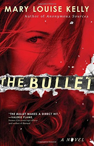 Mary Louise Kelly The Bullet