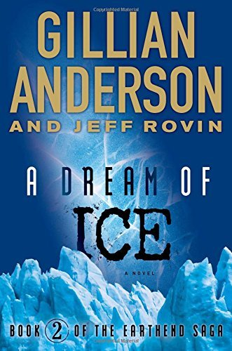 Gillian Anderson A Dream Of Ice Book 2 Of The Earthend Saga