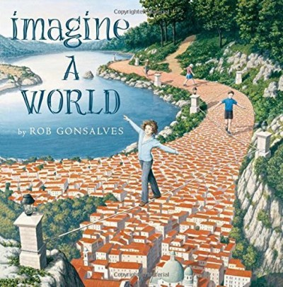 Rob Gonsalves Imagine A World