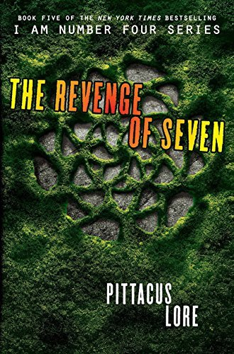Pittacus Lore The Revenge Of Seven