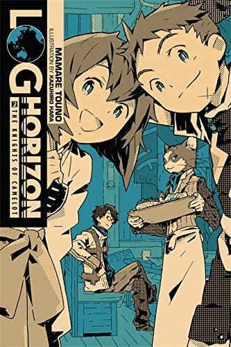 Mamare Touno Log Horizon Vol. 2 (light Novel) The Knights Of Camelot