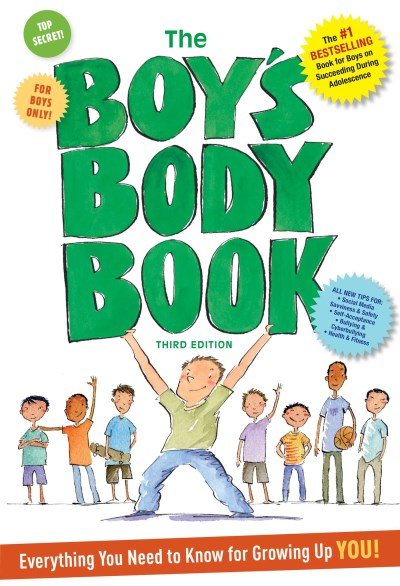Kelli Dunham The Boy's Body Book Third Edition Everything You Need To Know For Gr 0003 Edition;revised