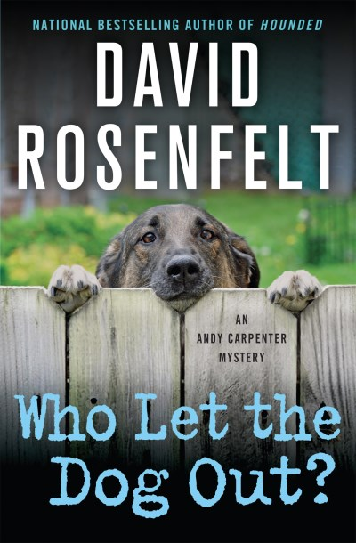 David Rosenfelt Who Let The Dog Out? An Andy Carpenter Mystery
