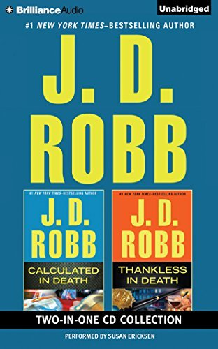 J. D. Robb J. D. Robb Calculated In Death And Thankless In De Abridged