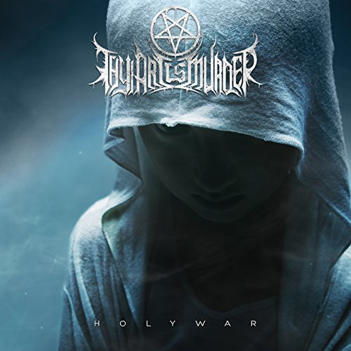 Thy Art Is Murder Holy War