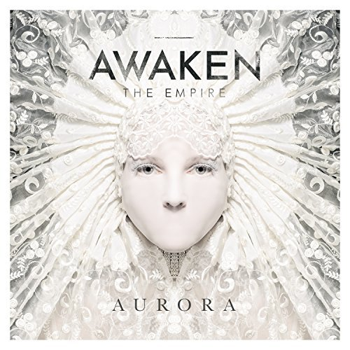 Awaken The Empire Aurora