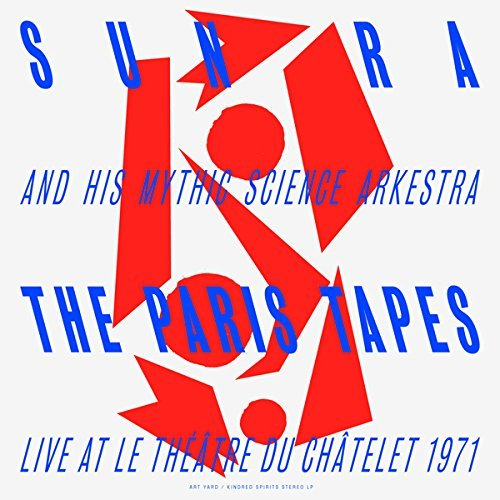 Sun Ra Paris Tapes Live At Le Théâtre Du Châtelet 1971 Lp