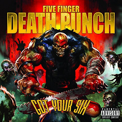 Five Finger Death Punch Got Your Six Got Your Six