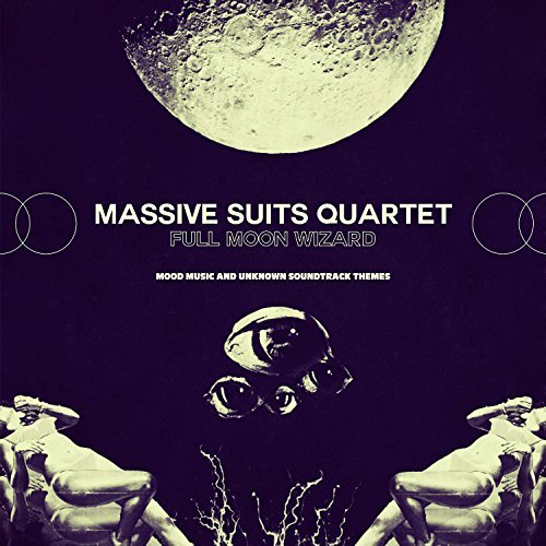 Massive Suits Quartet Full Moon Wizard O.S.T. Full Moon Wizard O.S.T.