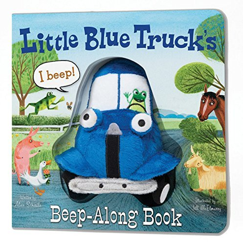 Alice Schertle Little Blue Truck's Beep Along Book